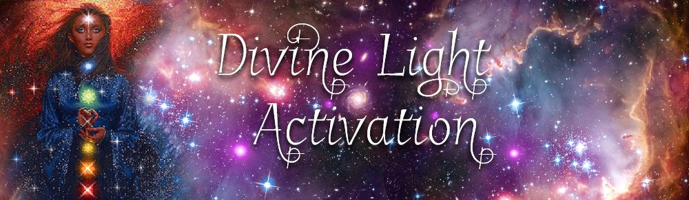 Divine Light Activation